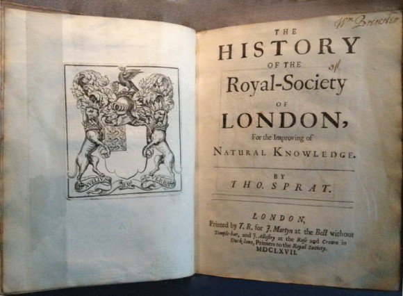 Thomas Sprat (1667): The History of the Royal Society of London for the Improving of Natural Knowledge