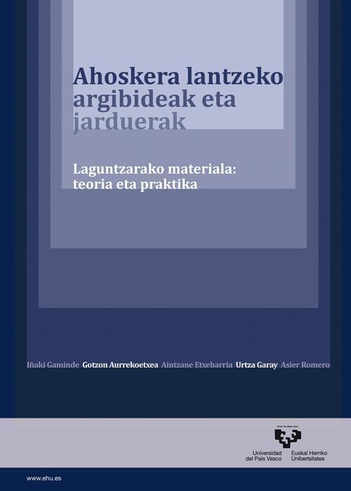 1. irudia: Ahoskera lantzeko argibideak eta jarduerak. Laguntzarako materiala: teoría eta praktika, liburua.