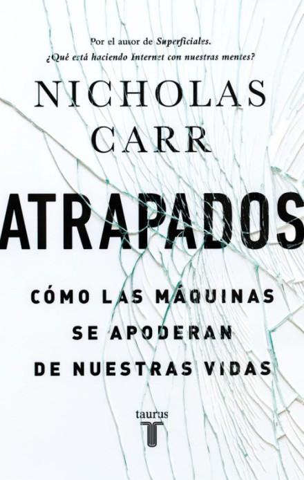 Harrapatuak, Nicholas Carr