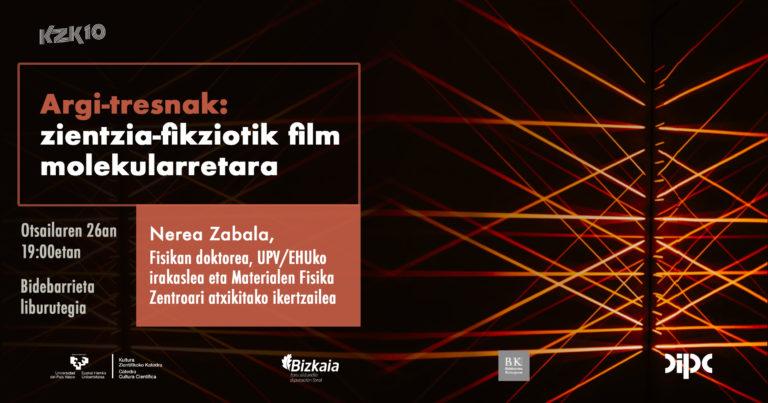 Argi-tresnak: zientzia-fikziotik film molekularretara