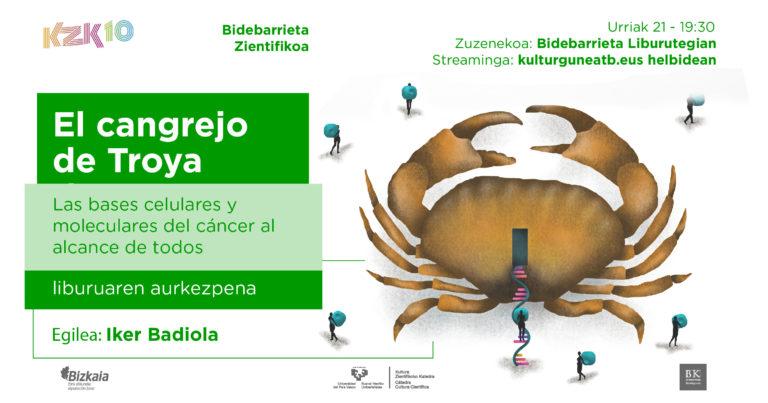 """""""El cangrejo de Troya. Las bases celulares y moleculares del cáncer al alcance de todos"""" liburuaren aurkezpena"""