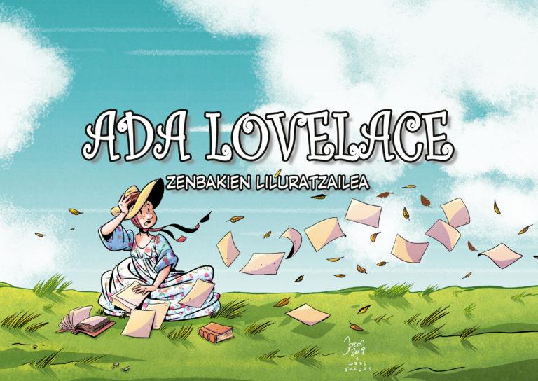 Ada Lovelace: dena kalkulatua zuen matematikaria