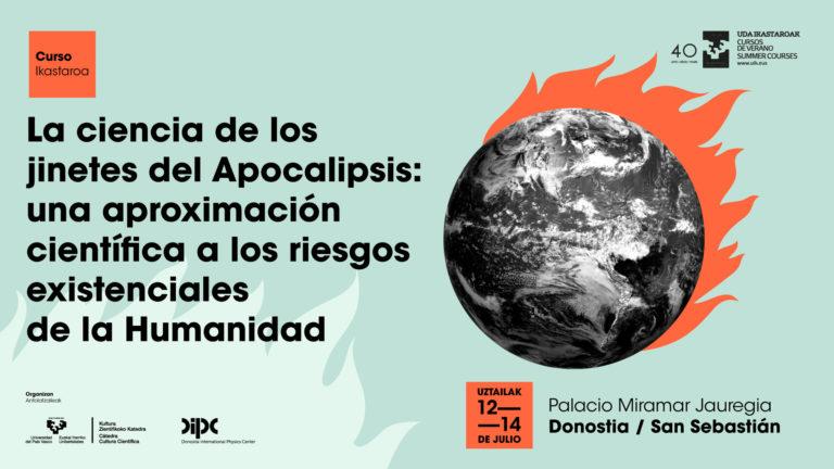 """Uda ikastaroa: """"La ciencia de los jinetes del Apocalipsis"""""""